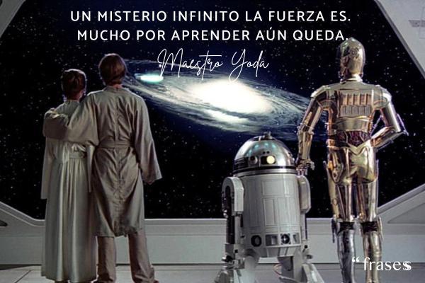 Frases de Yoda - Un misterio infinito la Fuerza es. Mucho por aprender aún queda.
