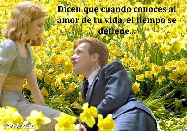 Frases románticas para enamorar - Dicen que cuando conoces al amor de tu vida, el tiempo se detiene.