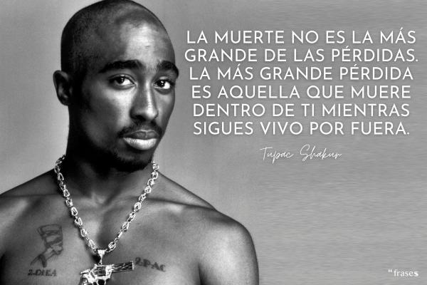 Frases de Tupac Shakur