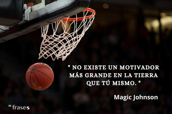Frases de baloncesto -  No existe un motivador más grande en la tierra que tú mismo.