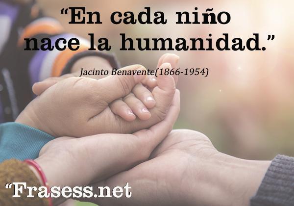 Frases de paz - En cada niño nace la humanidad.