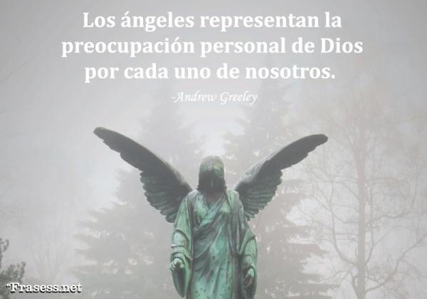 Frases de ángeles - Los ángeles representan la preocupación personal de Dios por cada uno de nosotros.
