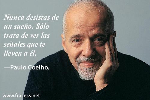 Frases De Paulo Coelho Sobre El Amor Y La Vida