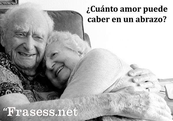 Frases de abrazos - ¿Cuánto amor puede caber en un abrazo?