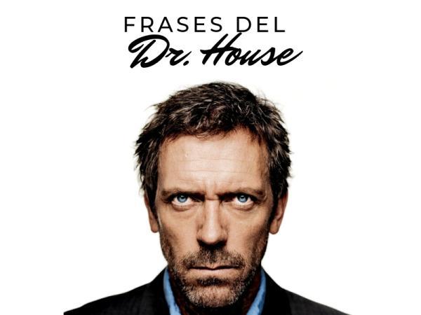 70 Mejores frases de Dr. House