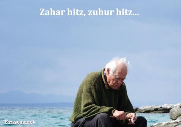 Frases bonitas en Euskera - Zahar hitz, zuhur hitz (Palabra de viejo, palabra prudente)