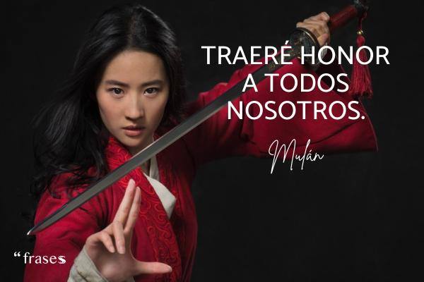 Frases de Mulán - Traeré honor a todos nosotros.