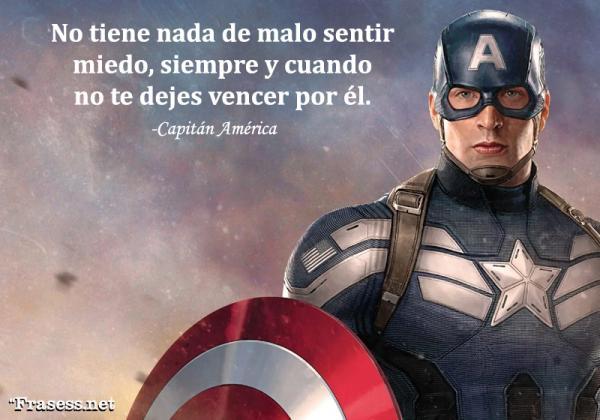 Frases de Superhéroes - No tiene nada de malo sentir miedo, siempre y cuando no te dejes vencer por él.