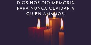 Frases para recordar a un ser querido fallecido