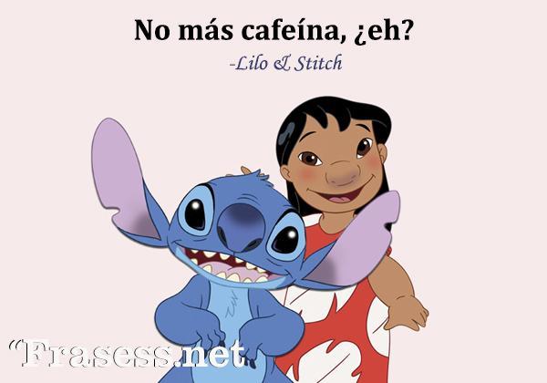 Frases de Disney - No más cafeína, ¿eh?