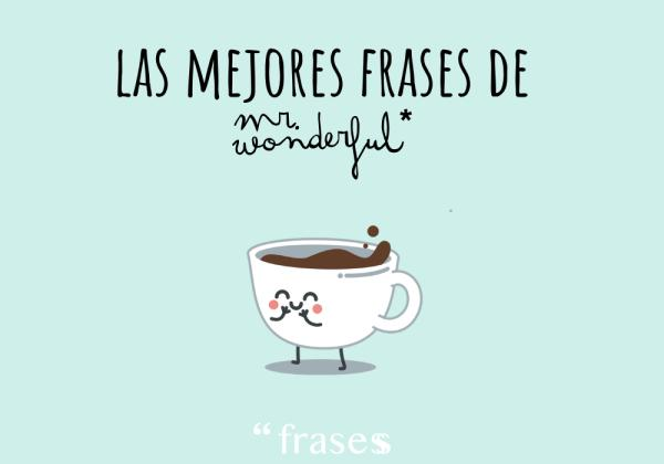 Frases de Mr. Wonderful