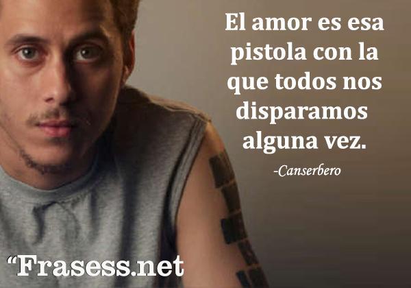 Frases de la calle - El amor es esa pistola con la que todos nos disparamos alguna vez.