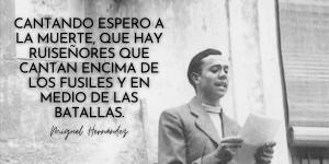 Frases de Miguel Hernández