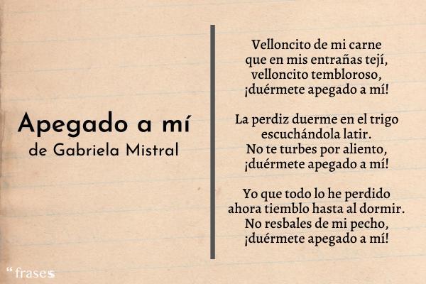 Poemas de Gabriela Mistral - Apegado a mí