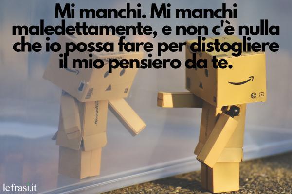 """Frasi """"Mi Manchi"""""""